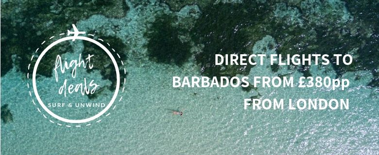 Direct flights to Barbados from £380pp from London | SURF & UNWIND